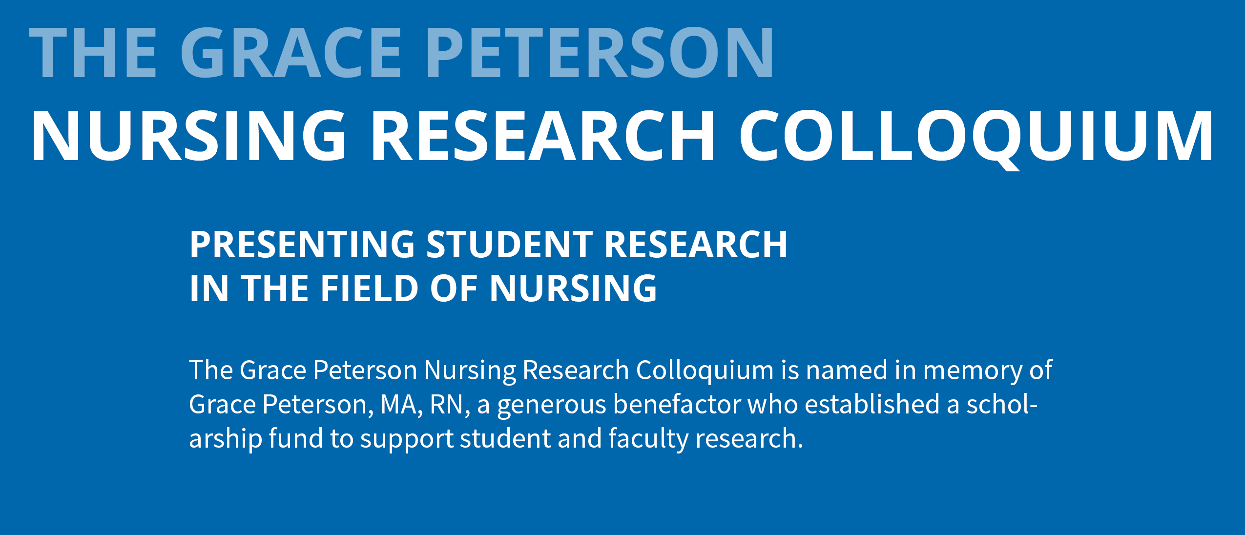 Grace Peterson Nursing Research Colloquium