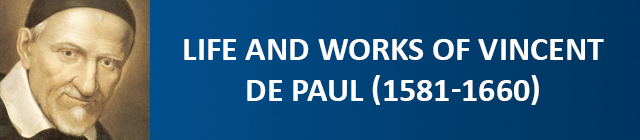 Life and works of Vincent de Paul (1581-1660)