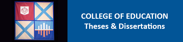 College of Education Theses and Dissertations