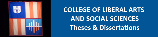 College of Liberal Arts & Social Sciences Theses and Dissertations