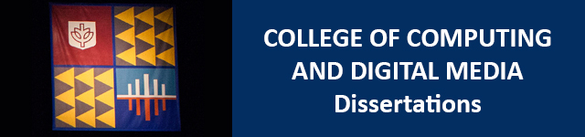 College of Computing and Digital Media Dissertations