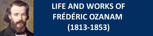 Life and works of Frédéric Ozanam (1813-1853)