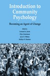 Introduction to Community Psychology: Becoming an Agent of Change by Leonard A. Jason, Olya Glantsman, Jack F. O'Brien, and Kaitlyn N. Ramian