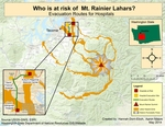January 2015 - Who is at risk of Mt. Rainier Lahars? Evacuation Routes for Hospitals