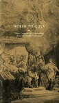 Dürer to Goya: Three Centuries of Printmaking from the Needles Collection by Louise Lincoln, Belverd E. Needles Jr., Marian Needles, and Timothy Smith