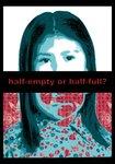 Half-Empty of Half-Full?