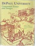 DePaul University Centennial Essays and Images