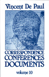 Correspondence, Conferences, Documents, Volume X. Conferences to the Daughters of Charity vol. 2